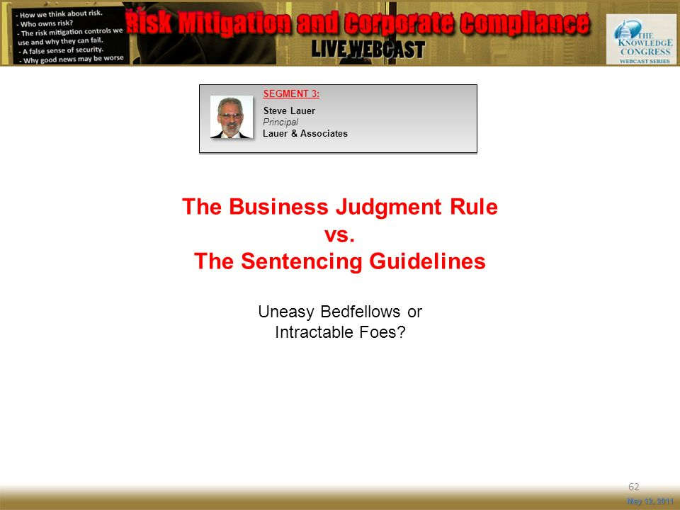 The Business Judgment Rule vs. The Sentencing Guidelines