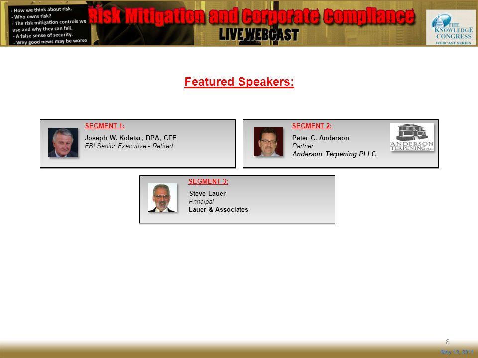 Featured Speakers: SEGMENT 1: Joseph W. Koletar, DPA, CFE