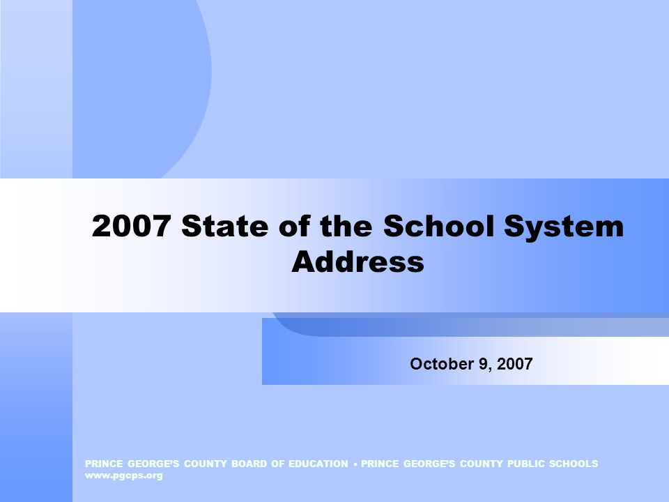 2007 State of the School System Address