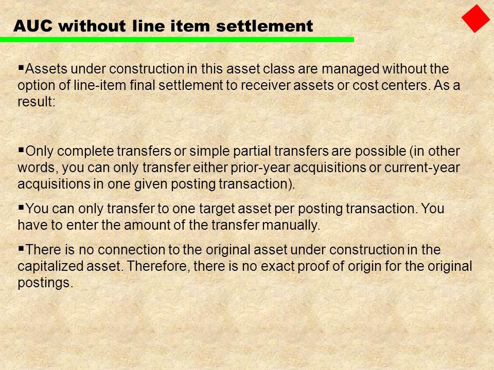 AUC without line item settlement