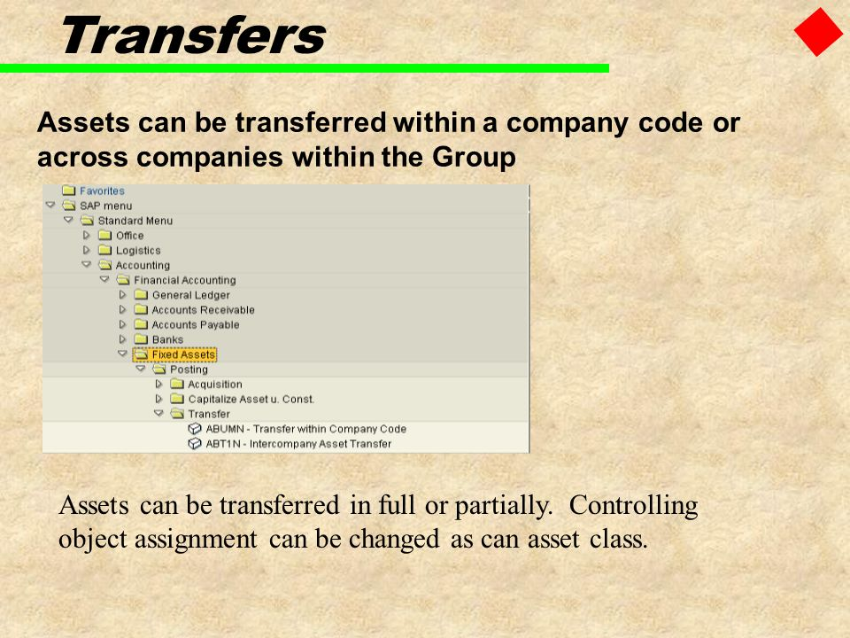 Transfers Assets can be transferred within a company code or across companies within the Group.