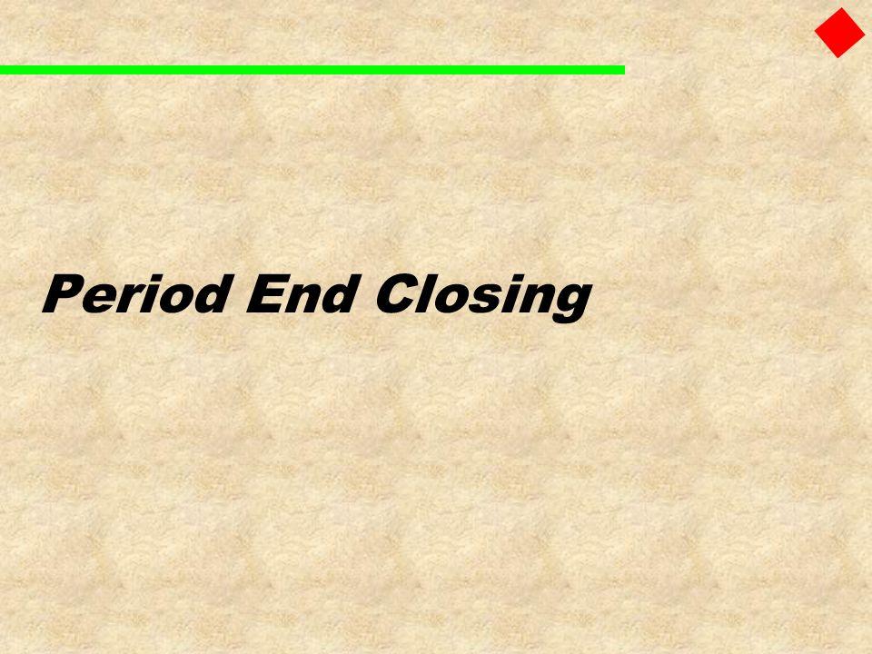 Period End Closing