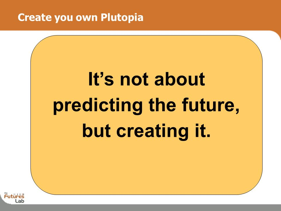 Create you own Plutopia