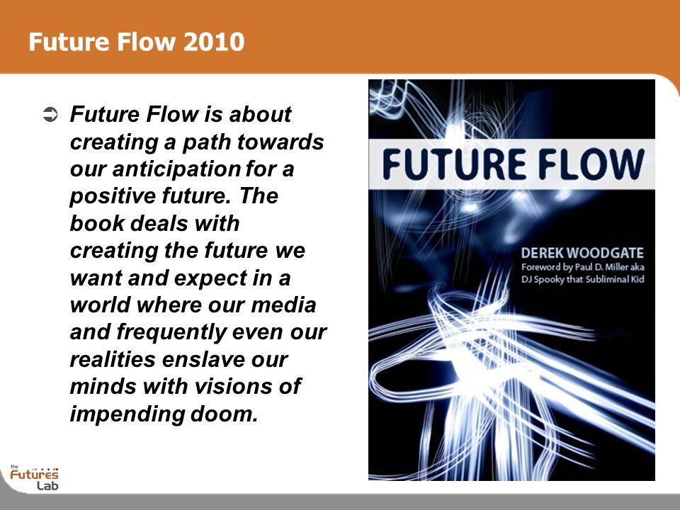 Future Flow 2010