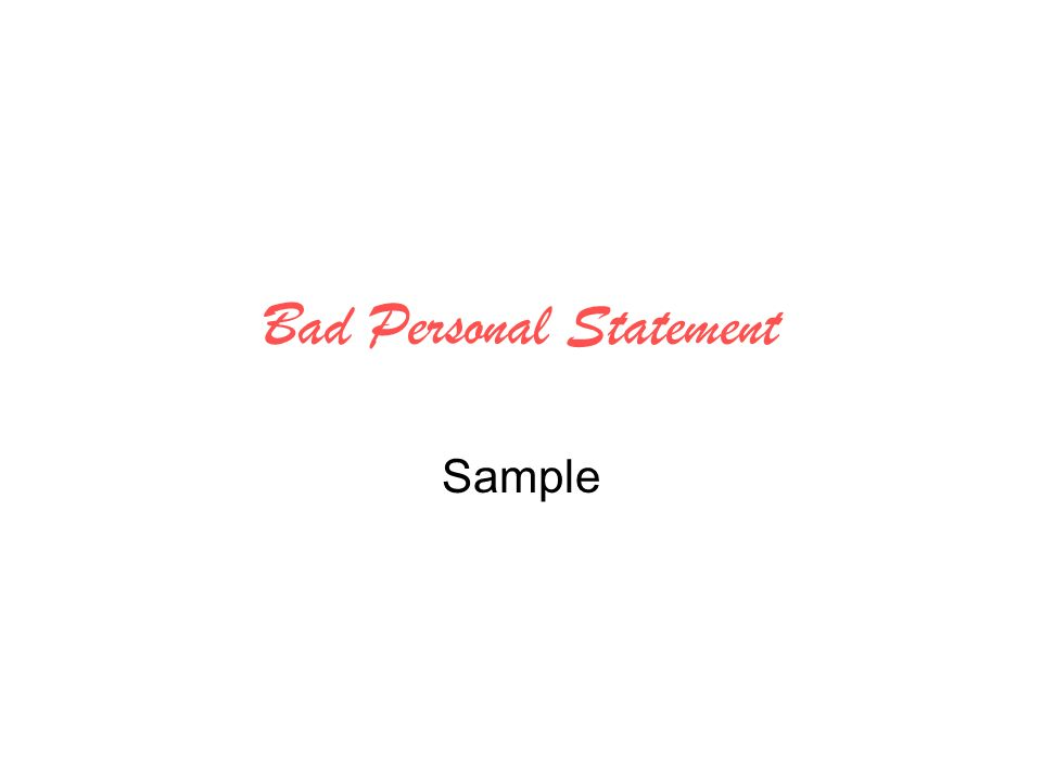 Bad Personal Statement