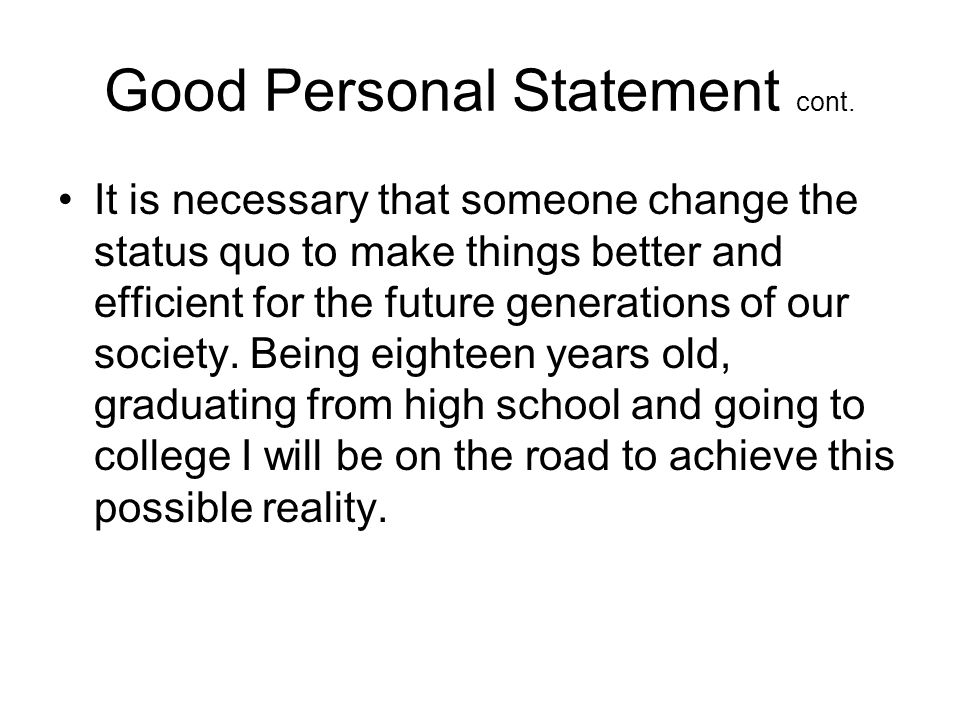 Good Personal Statement cont.