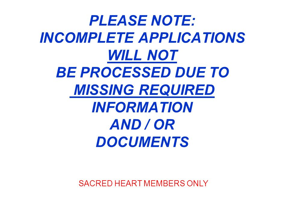 SACRED HEART MEMBERS ONLY