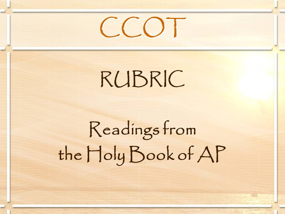 RUBRIC Readings from the Holy Book of AP