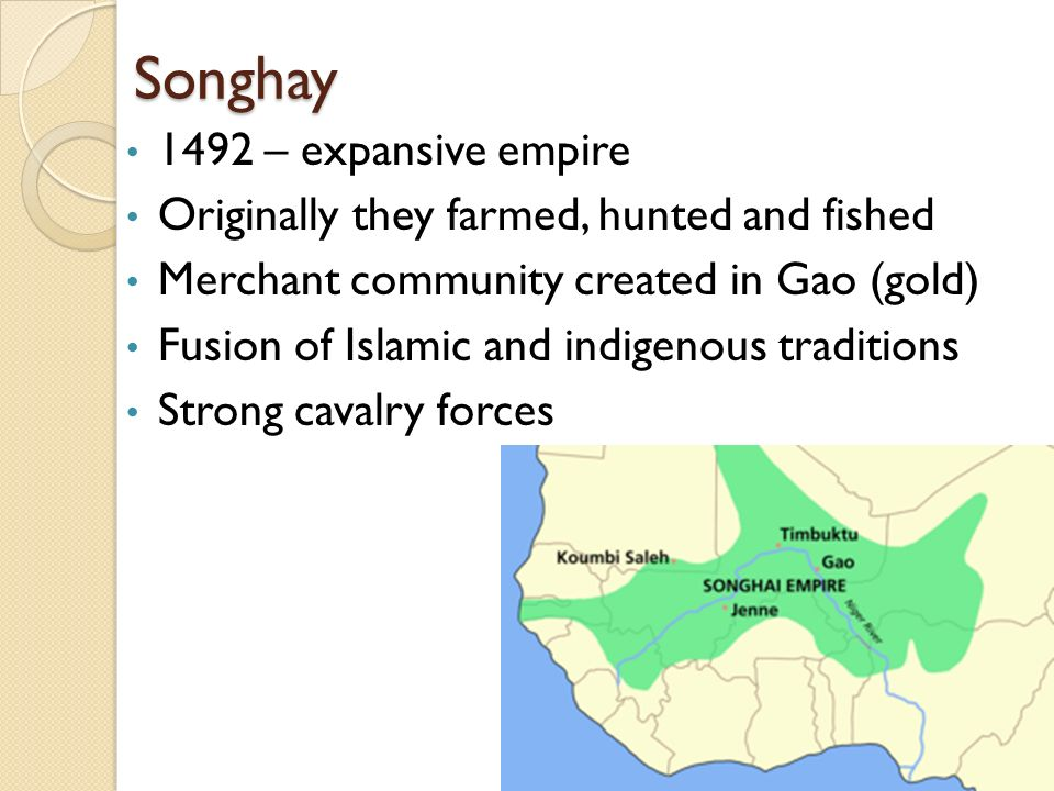 Songhay 1492 – expansive empire