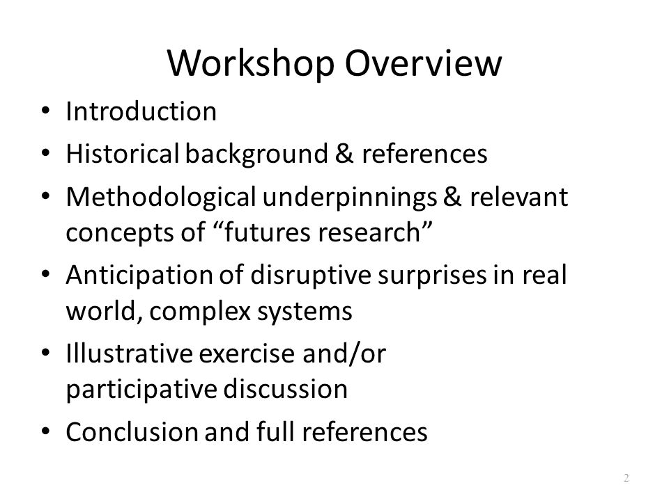 Workshop Overview Introduction Historical background & references