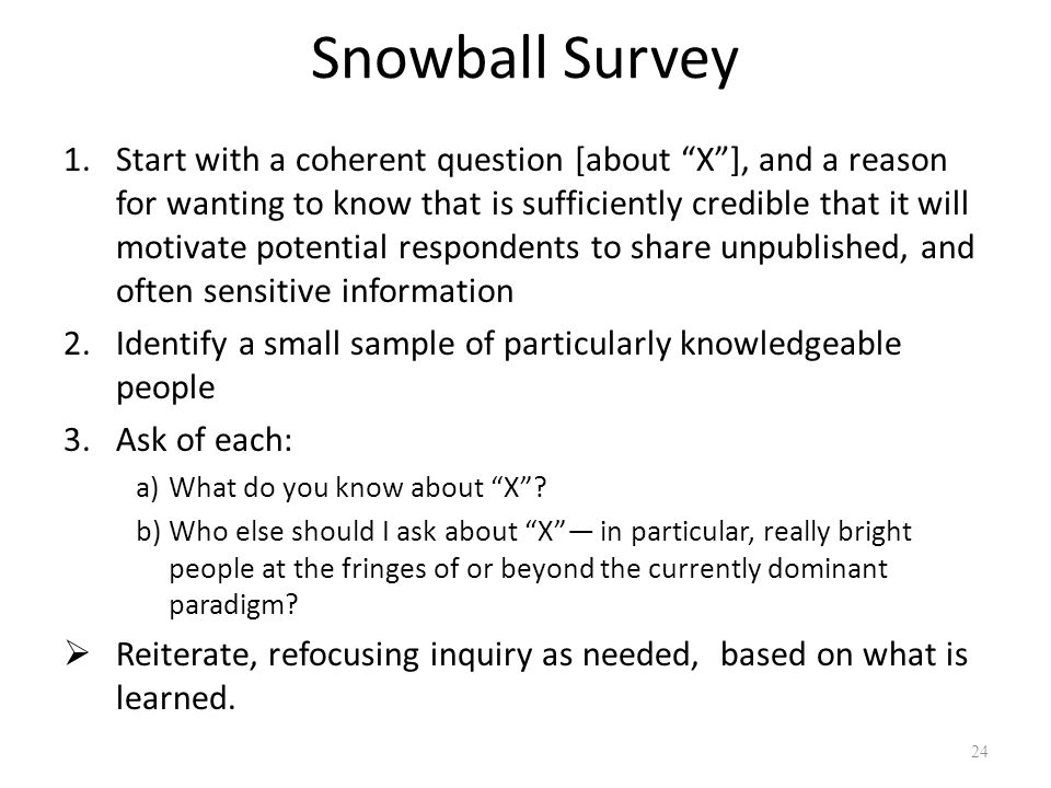 Snowball Survey
