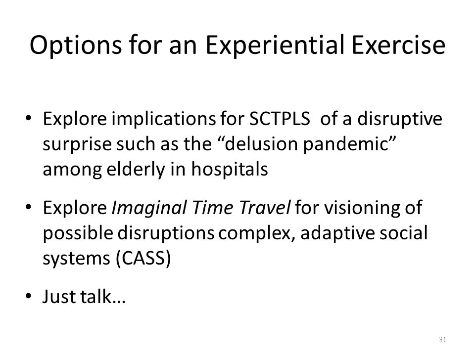 Options for an Experiential Exercise