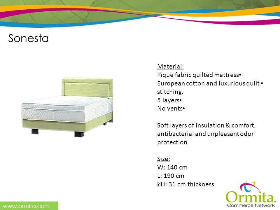 Sonesta Material: Pique fabric quilted mattress