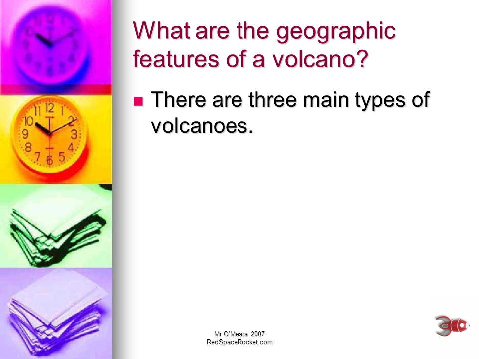 What are the geographic features of a volcano