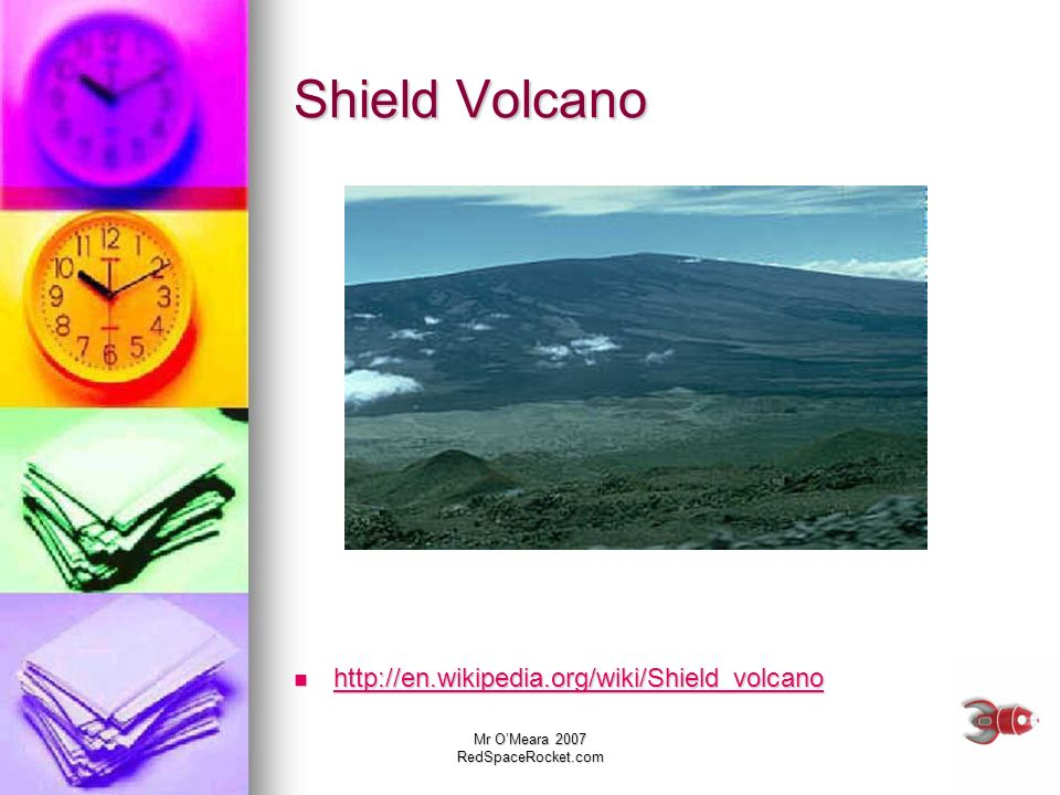 Shield Volcano http://en.wikipedia.org/wiki/Shield_volcano