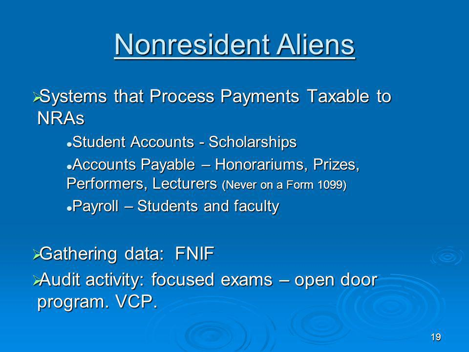 Nonresident Aliens Systems that Process Payments Taxable to NRAs