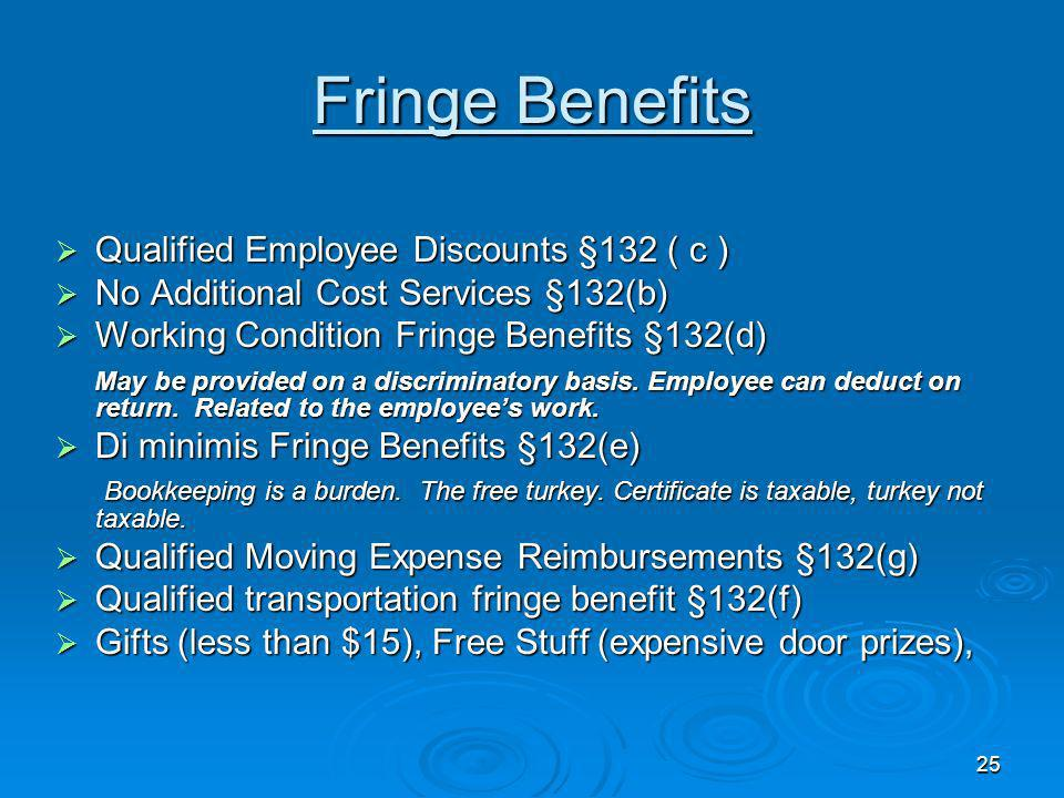 Fringe Benefits Qualified Employee Discounts §132 ( c )
