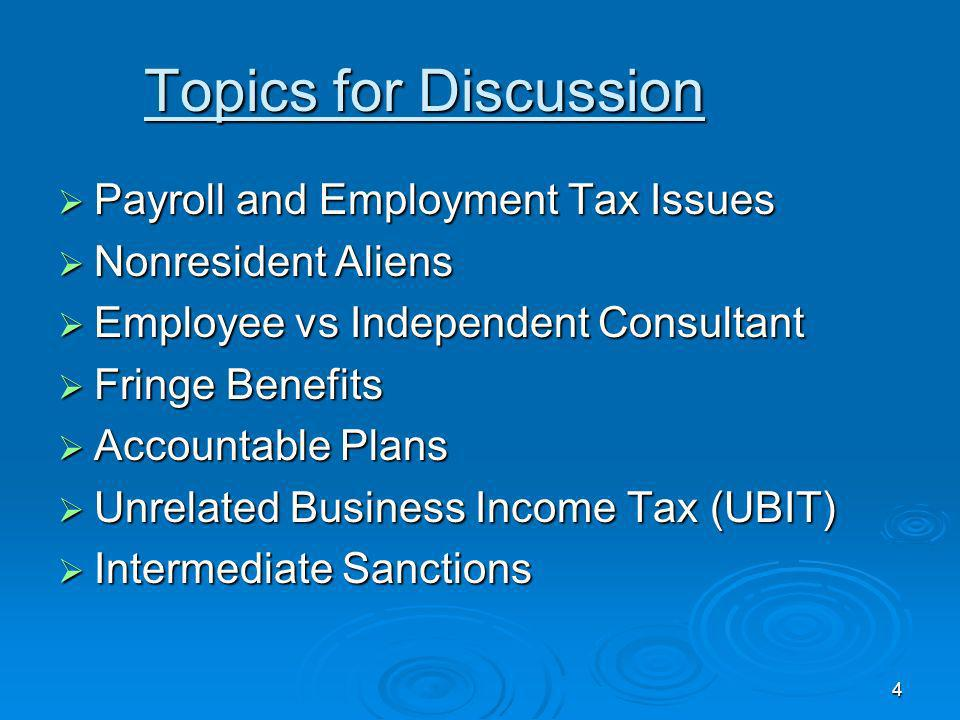 Topics for Discussion Payroll and Employment Tax Issues