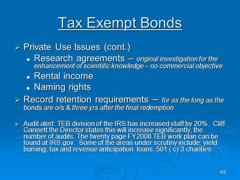 Tax Exempt Bonds Private Use Issues (cont.)