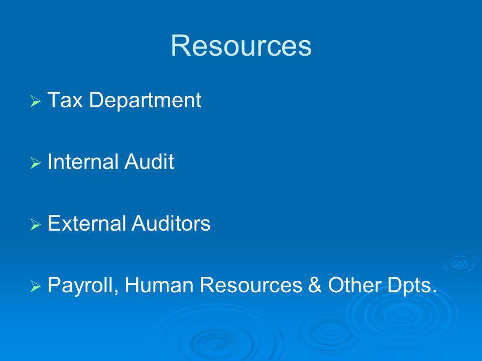 Resources Tax Department Internal Audit External Auditors