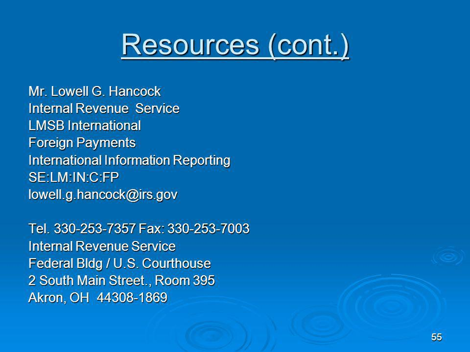 Resources (cont.) Mr. Lowell G. Hancock Internal Revenue Service