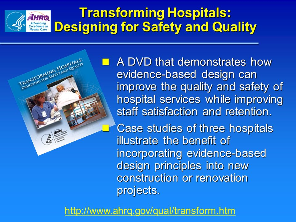 Transforming Hospitals: Designing for Safety and Quality
