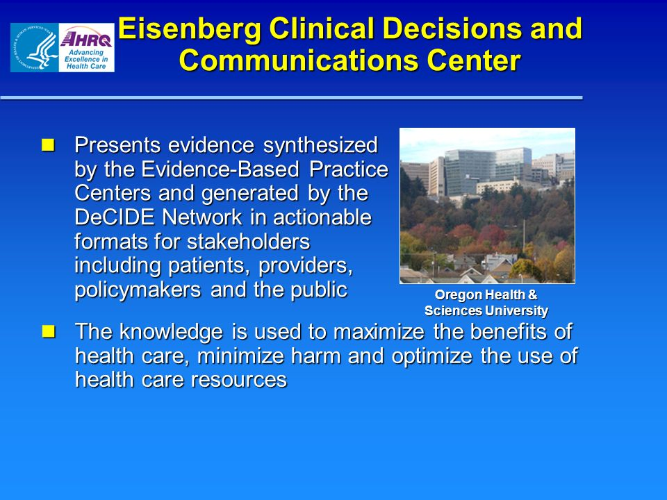 Eisenberg Clinical Decisions and Communications Center