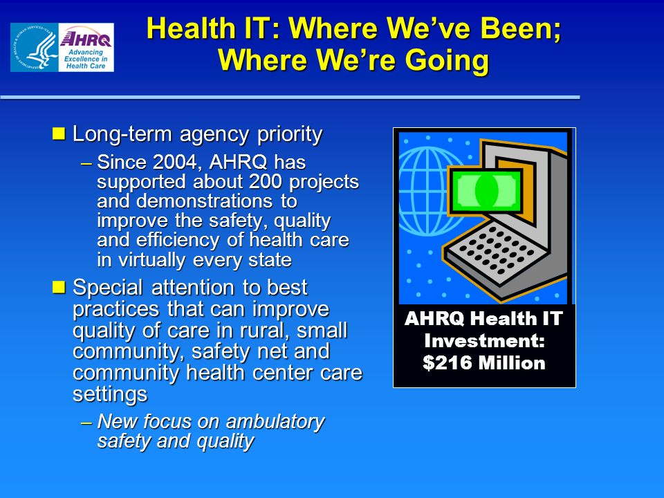 Health IT: Where We've Been; Where We're Going