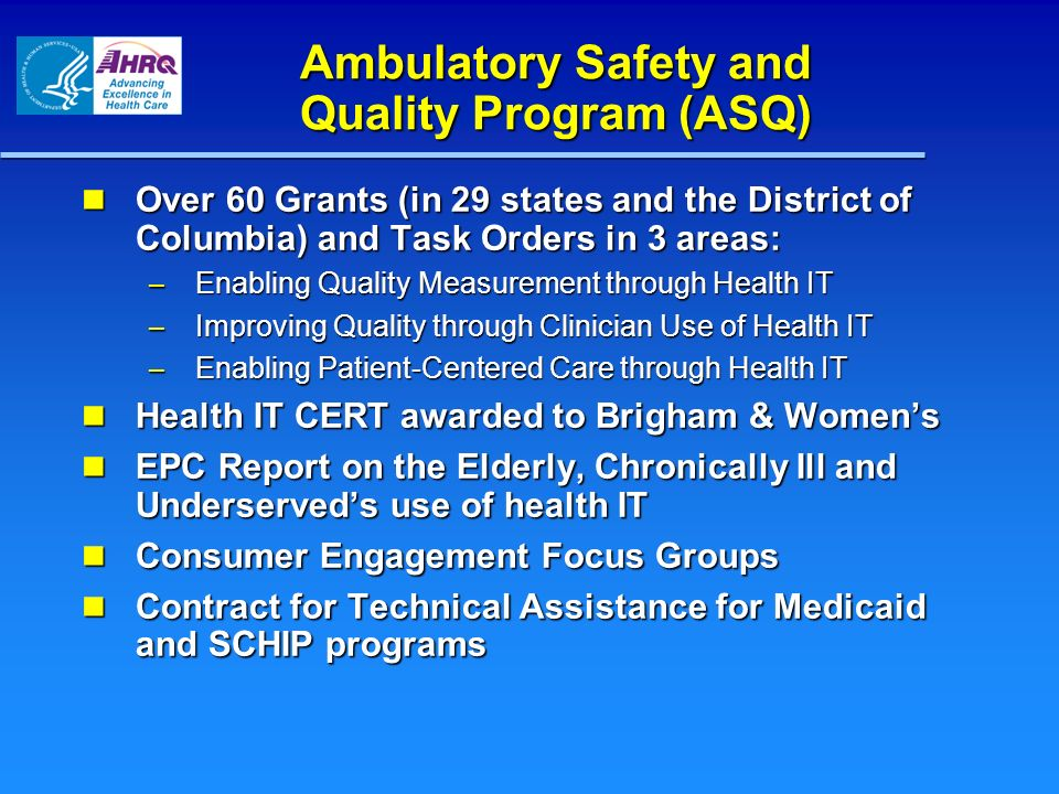 Ambulatory Safety and Quality Program (ASQ)
