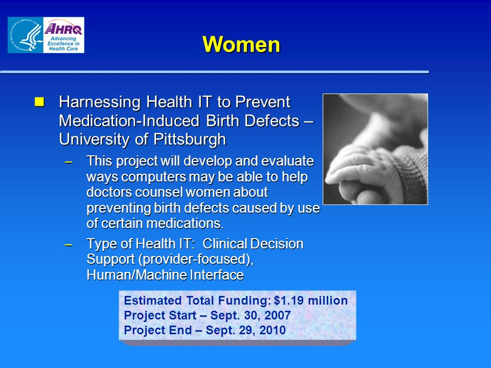 Women Harnessing Health IT to Prevent Medication-Induced Birth Defects – University of Pittsburgh.