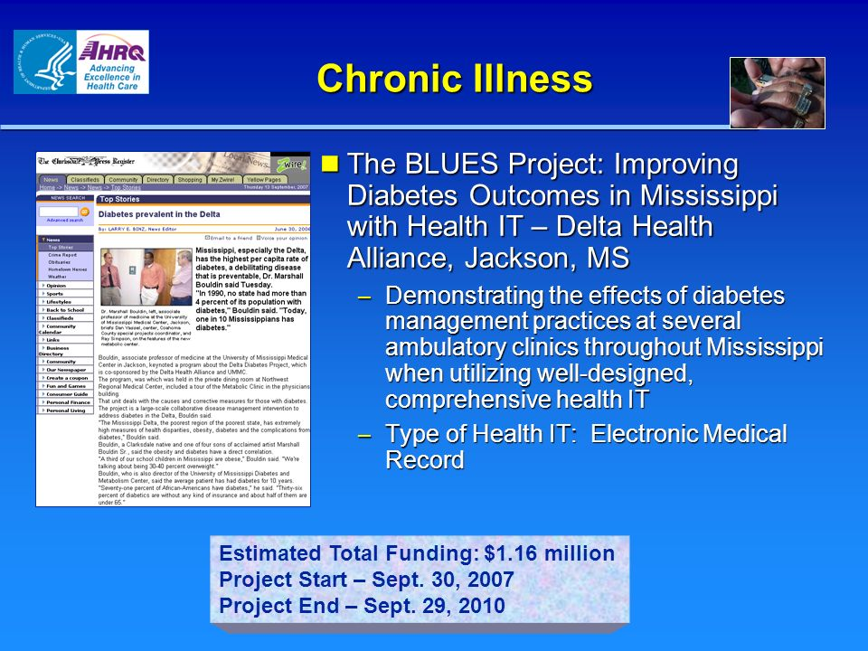 Chronic Illness The BLUES Project: Improving Diabetes Outcomes in Mississippi with Health IT – Delta Health Alliance, Jackson, MS.