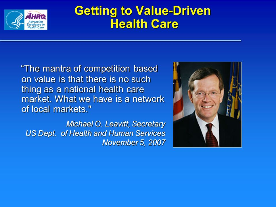 Getting to Value-Driven Health Care