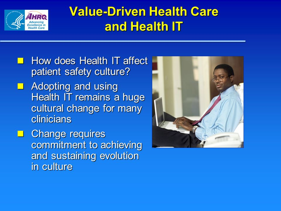 Value-Driven Health Care and Health IT
