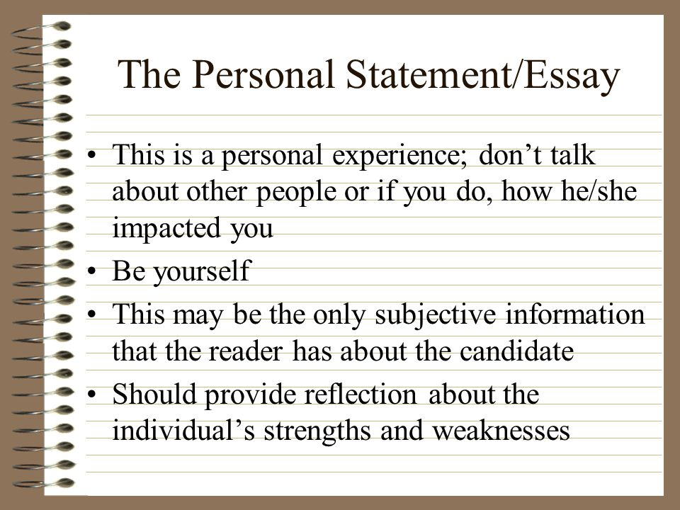 The Personal Statement/Essay