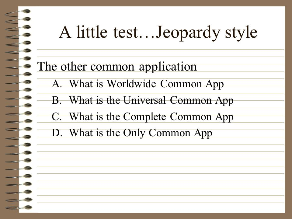 A little test…Jeopardy style