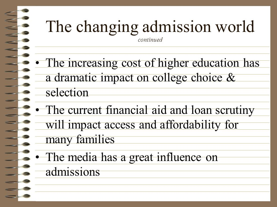 The changing admission world continued