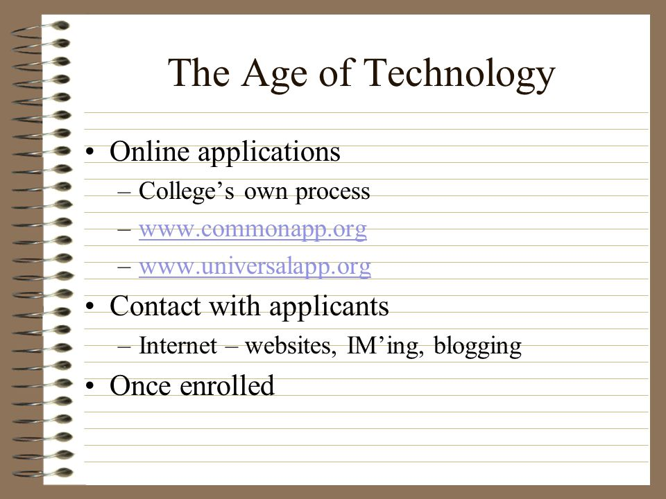The Age of Technology Online applications Contact with applicants