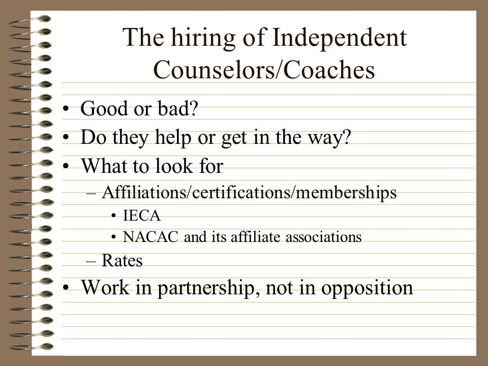 The hiring of Independent Counselors/Coaches