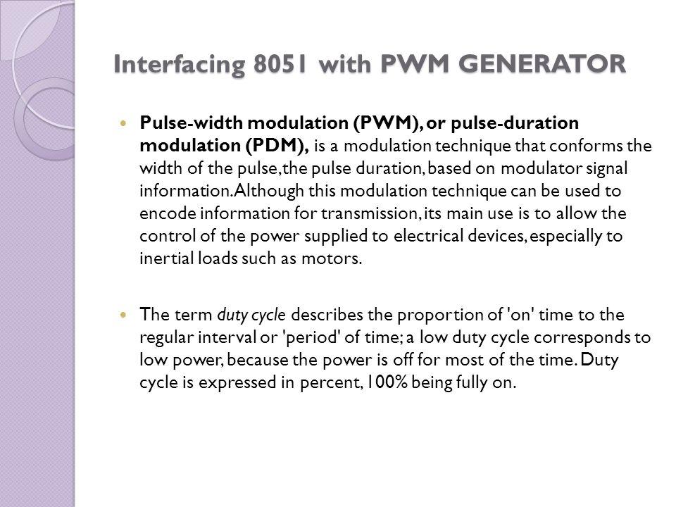 Interfacing 8051 with PWM GENERATOR