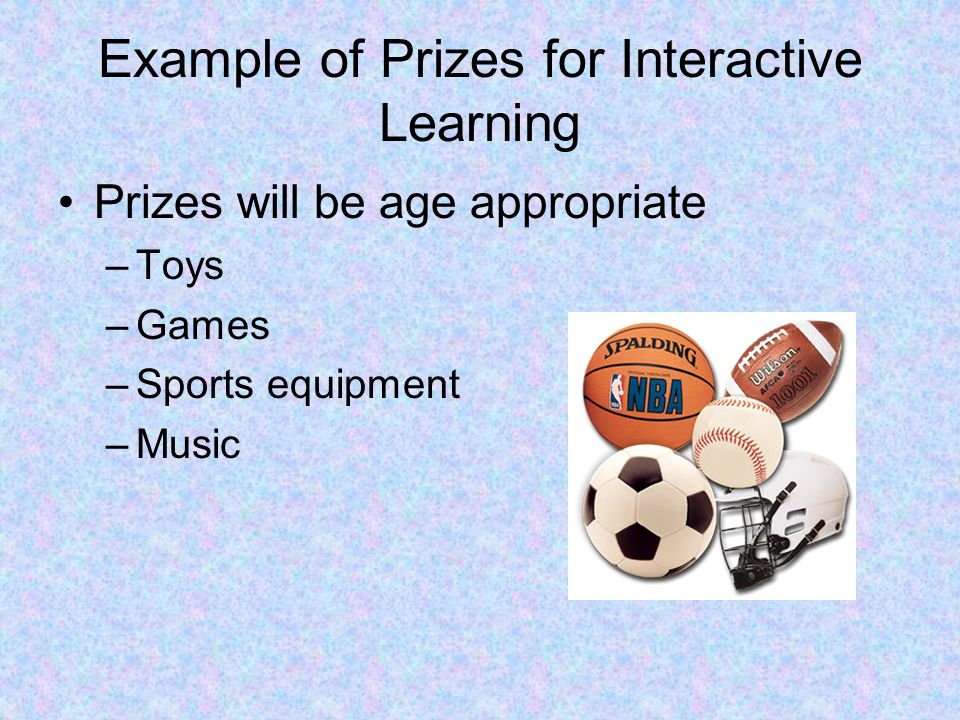 Example of Prizes for Interactive Learning
