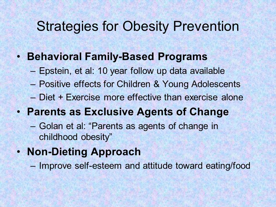 Strategies for Obesity Prevention