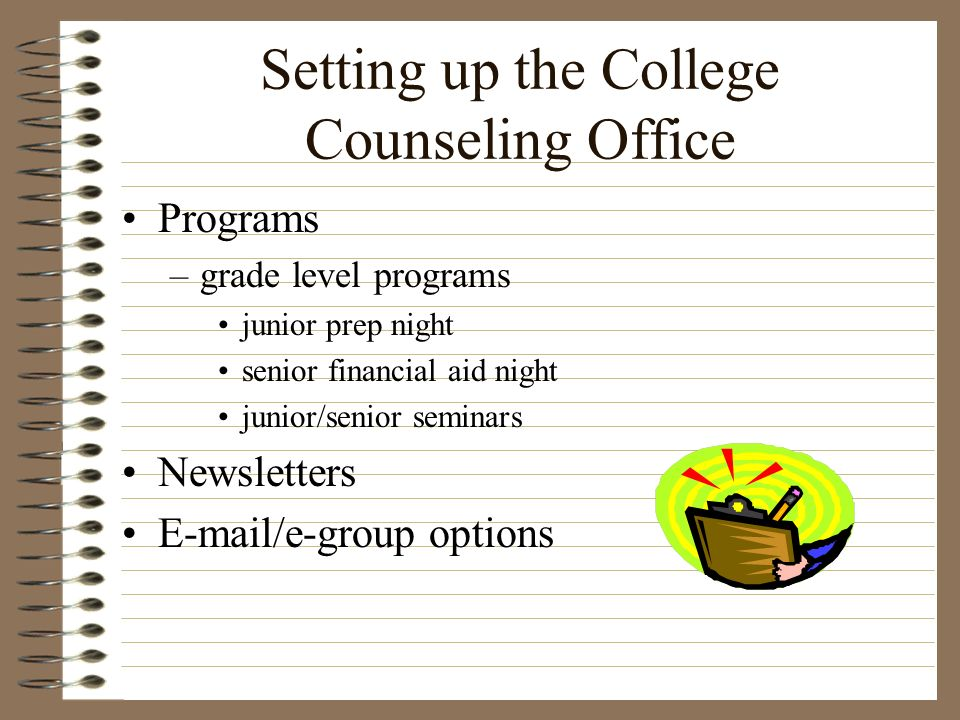 Setting up the College Counseling Office