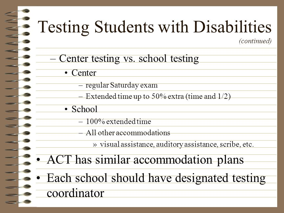 Testing Students with Disabilities (continued)