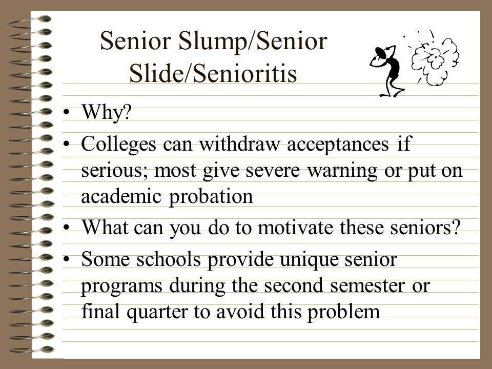 Senior Slump/Senior Slide/Senioritis