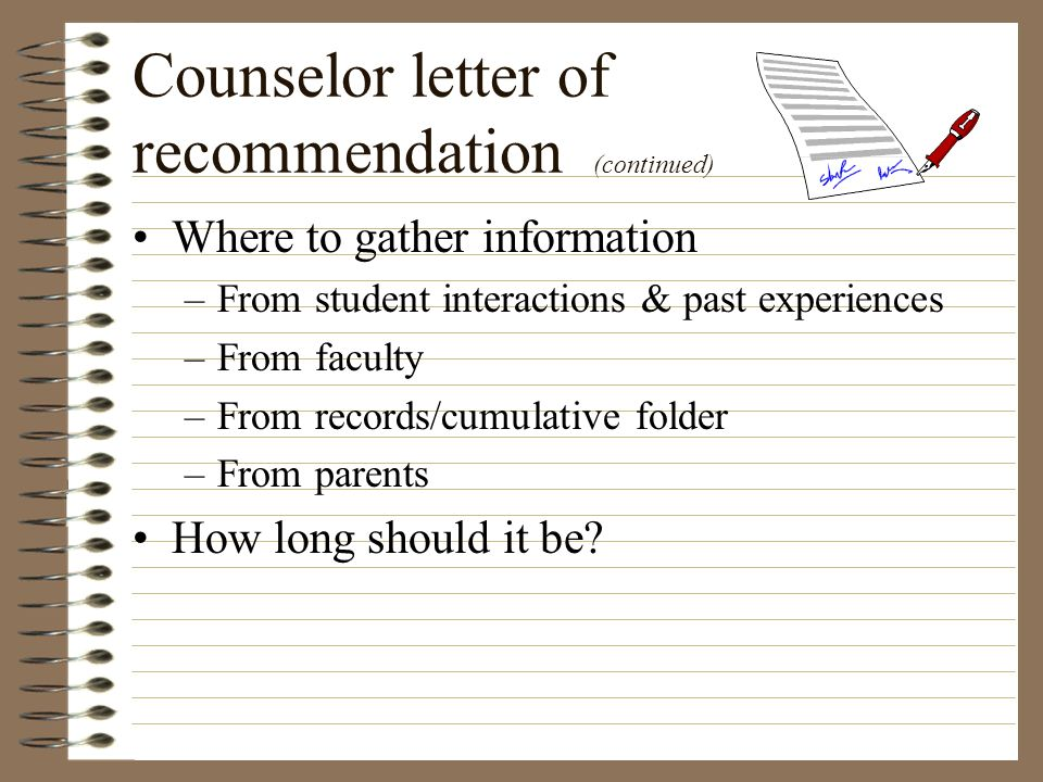 Counselor letter of recommendation (continued)