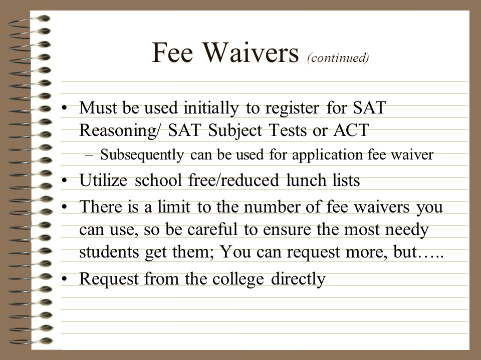 Fee Waivers (continued)