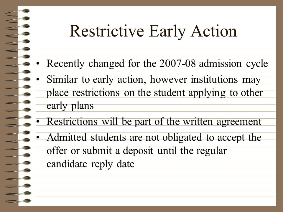 Restrictive Early Action