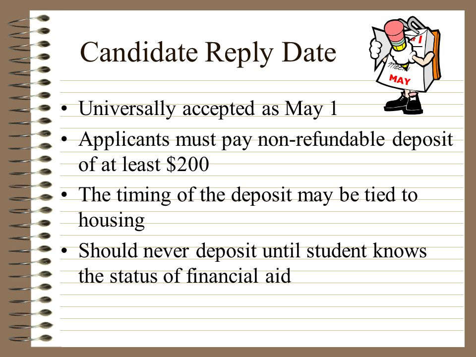 Candidate Reply Date Universally accepted as May 1