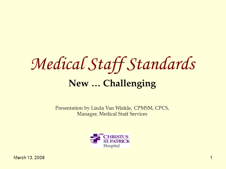 Medical Staff Standards