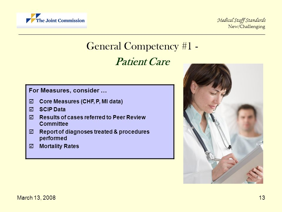 General Competency #1 - Patient Care For Measures, consider …